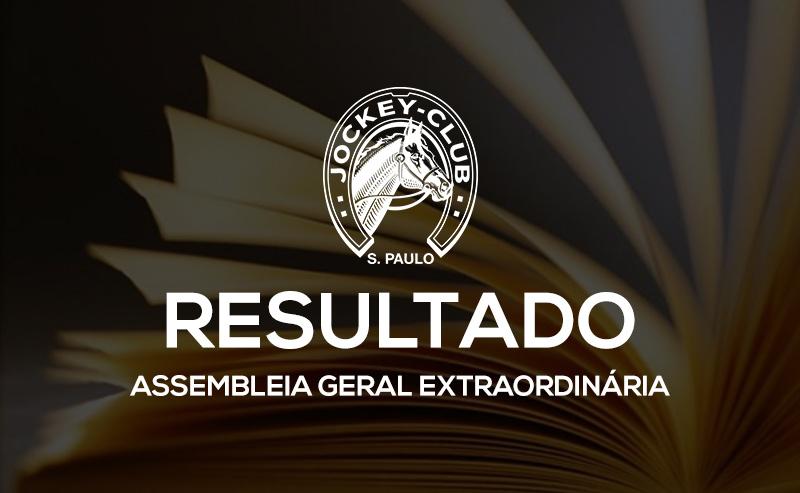 Resultado da votação da Assembleia Geral Extraordinária