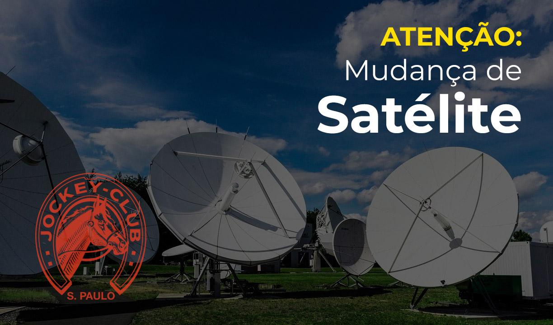 ATENÇÃO: mudança de satélite