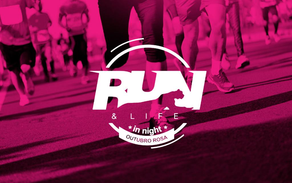 Corrida e Caminhada Run & Life 2018 - Outubro Rosa está com inscrições abertas